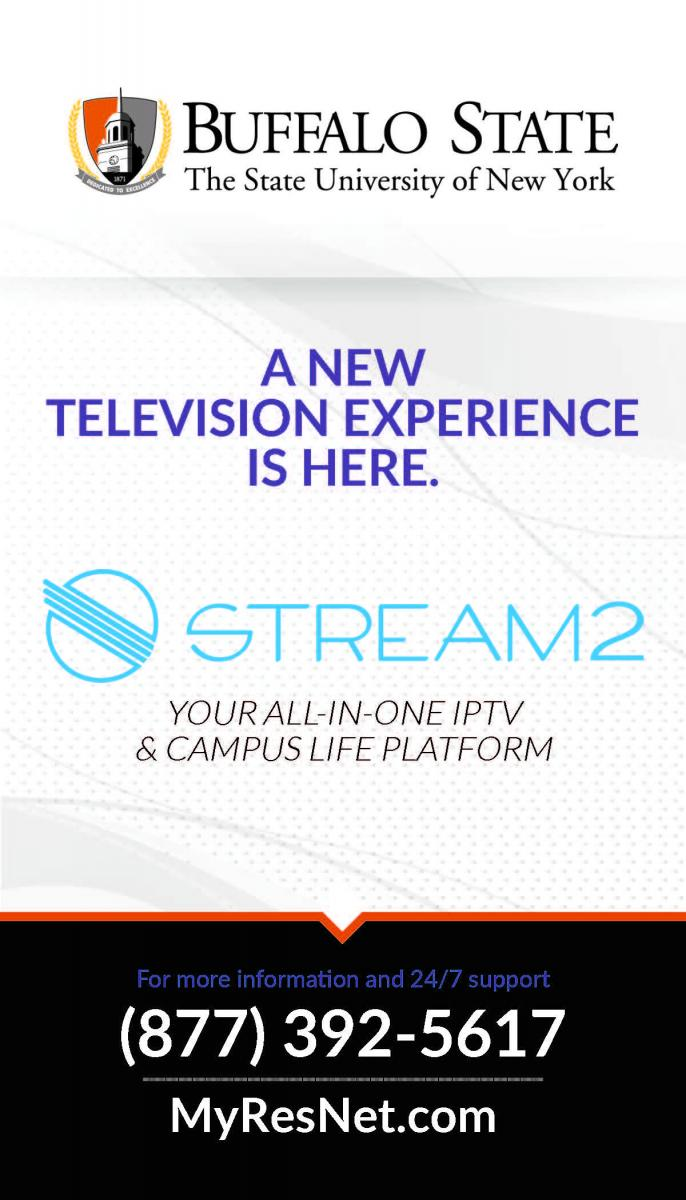 Stream2 - IPTV | Residence Life Office | Buffalo State